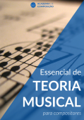 "E-book gratuito ""Essencial de Teoria Musical para Compositores"""